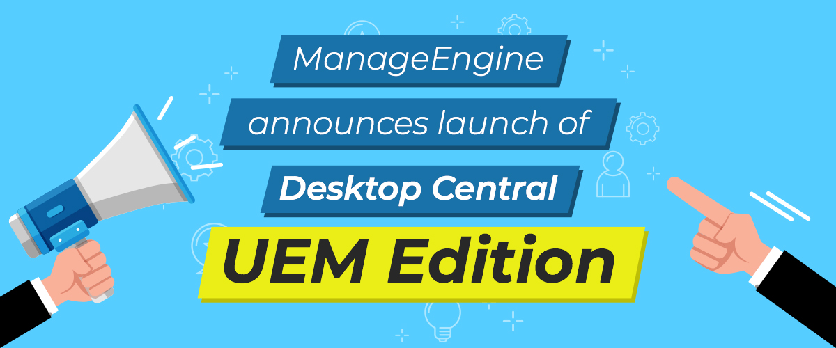 Desktop Central UEM.