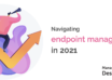 Endpoint Management.